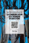 livre book La communication électronique en question Peter Lang