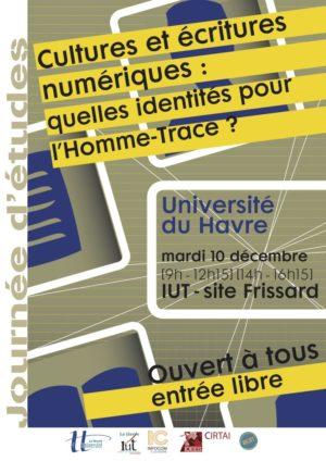 Affiche de la Journée d'études Cultures et écritures numériques : quelles identités pour l'Homme-Trace ?